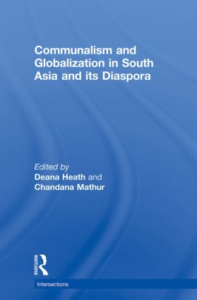 Communalism and Globalization in South Asia and its Diaspora (Paperback) book cover