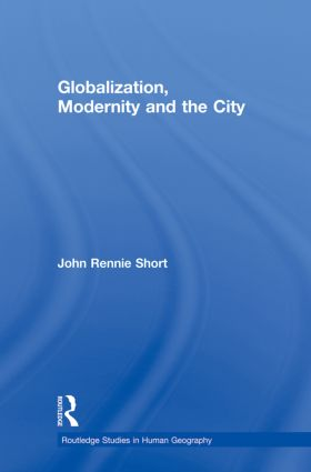 Globalization, Modernity and the City (Paperback) book cover