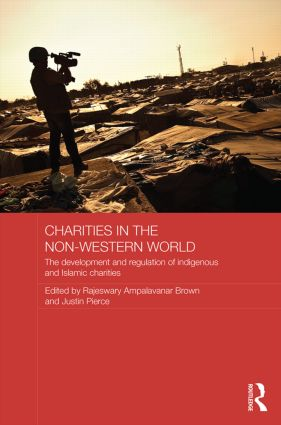 Charities in the Non-Western World: The Development and Regulation of Indigenous and Islamic Charities book cover
