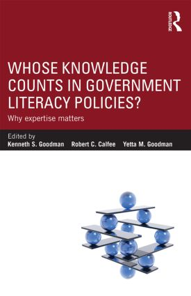 Whose Knowledge Counts in Government Literacy Policies?: Why Expertise Matters (Paperback) book cover