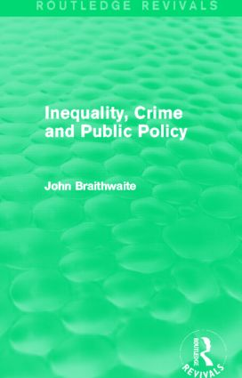 Inequality, Crime and Public Policy (Routledge Revivals) (Hardback) book cover