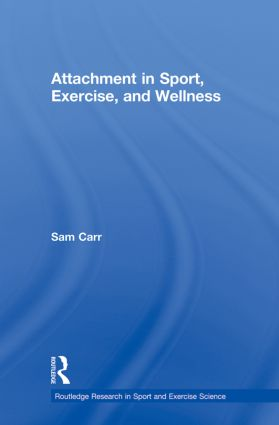 Attachment in Sport, Exercise and Wellness (Paperback) book cover