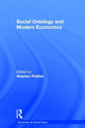 Social Ontology and Modern Economics: 1st Edition (Hardback) book cover