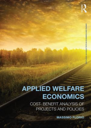 Applied Welfare Economics: Cost-Benefit Analysis of Projects and Policies book cover