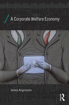 A Corporate Welfare Economy book cover