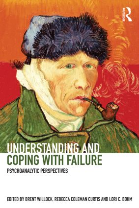 Understanding and Coping with Failure: Psychoanalytic perspectives (Paperback) book cover