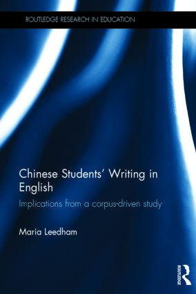 Chinese Students' Writing in English: Implications from a corpus-driven study (Hardback) book cover