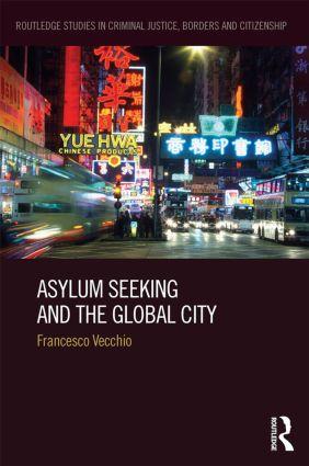 Asylum Seeking and the Global City: 1st Edition (Hardback) book cover