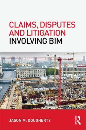 Claims, Disputes and Litigation Involving BIM book cover