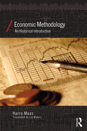 Economic Methodology: A Historical Introduction (Paperback) book cover