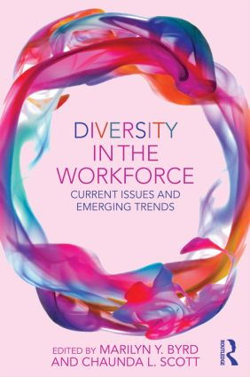 Diversity in the Workforce: Current Issues and Emerging Trends (Paperback) book cover
