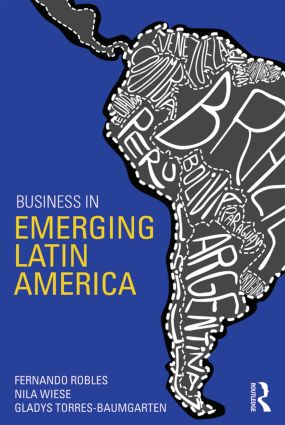 Business in Emerging Latin America: 1st Edition (Paperback) book cover