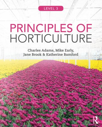 Principles of Horticulture: Level 3: 1st Edition (Paperback) book cover
