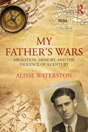 My Father's Wars: Migration, Memory, and the Violence of a Century (Paperback) book cover