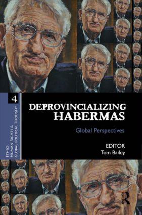 Deprovincializing Habermas: Global Perspectives book cover
