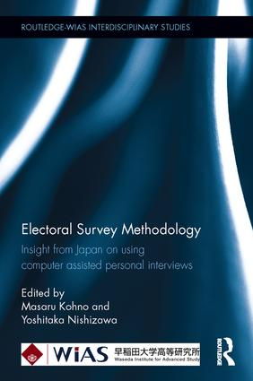 Electoral Survey Methodology: Insight from Japan on using computer assisted personal interviews, 1st Edition (Hardback) book cover