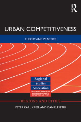 Urban Competitiveness: Theory and Practice, 1st Edition (Hardback) book cover