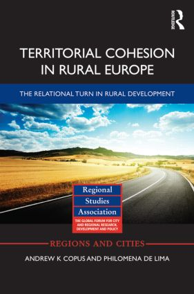 Territorial Cohesion in Rural Europe: The Relational Turn in Rural Development, 1st Edition (Hardback) book cover