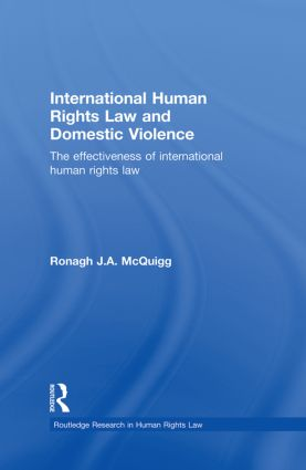 International Human Rights Law and Domestic Violence: The Effectiveness of International Human Rights Law (Paperback) book cover