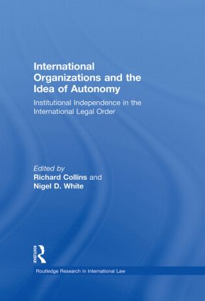 Sanctions and countermeasures by international organizations: Diverging lessons for the idea of autonomy