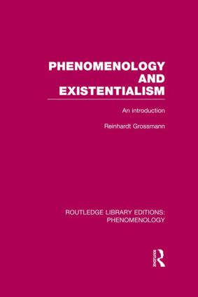 Phenomenology and Existentialism: An Introduction book cover