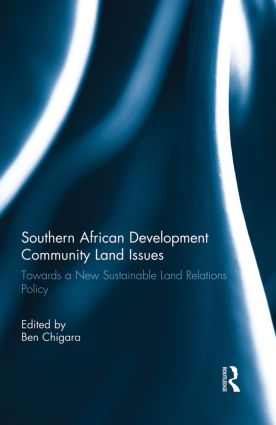 Southern African Development Community Land Issues Volume I: Towards a New Sustainable Land Relations Policy (Paperback) book cover