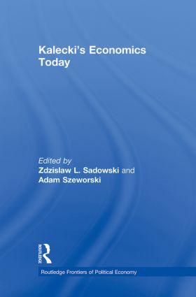 Kalecki's Economics Today (Paperback) book cover