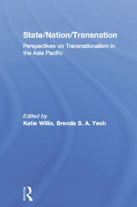 State/Nation/Transnation: Perspectives on Transnationalism in the Asia Pacific (Paperback) book cover