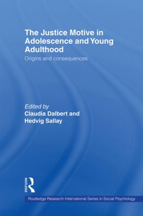 The Justice Motive in Adolescence and Young Adulthood
