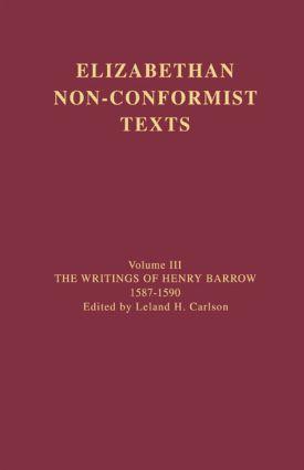 The Writings of Henry Barrow, 1587-1590