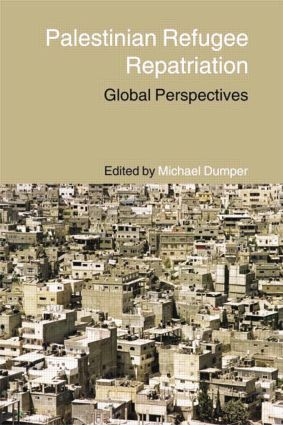Palestinian Refugee Repatriation: Global Perspectives (Paperback) book cover