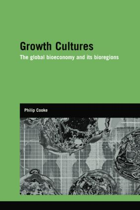 Growth Cultures: The Global Bioeconomy and its Bioregions (Paperback) book cover