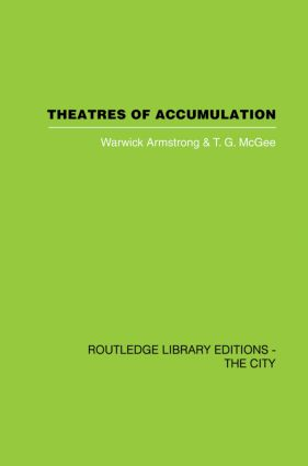 Theatres of Accumulation: Studies in Asian and Latin American Urbanization, 1st Edition (Paperback) book cover
