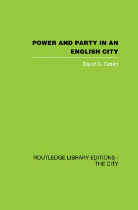 Power and Party in an English City