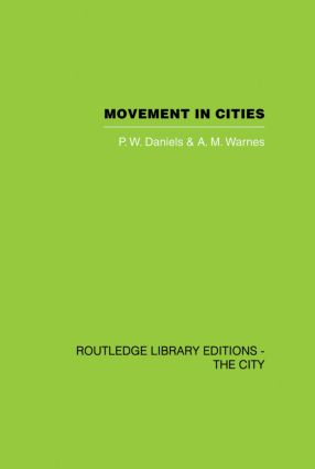 Movement in Cities: Spatial Perspectives On Urban Transport And Travel (e-Book) book cover