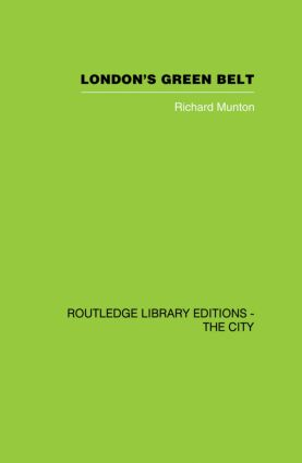 London's Green Belt: Containment in Practice, 1st Edition (Paperback) book cover