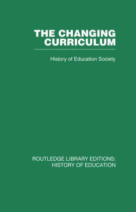 The Changing Curriculum: 1st Edition (Paperback) book cover
