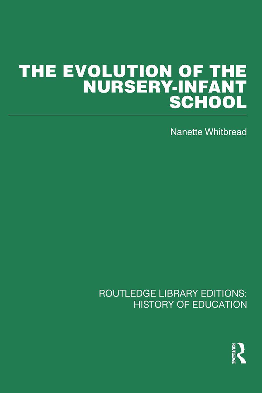 The Evolution of the Nursery-Infant School