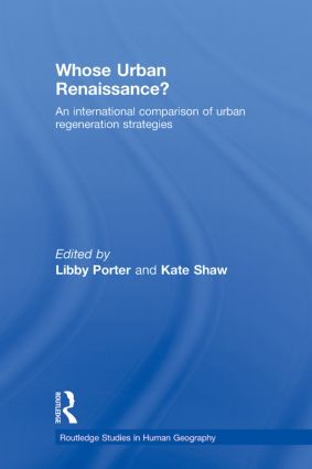 Whose Urban Renaissance?: An international comparison of urban regeneration strategies (Paperback) book cover