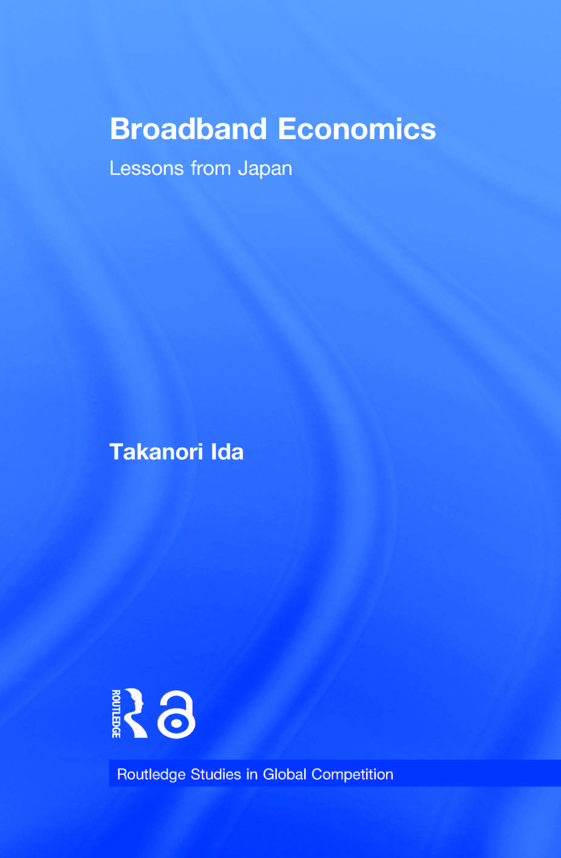 Broadband Economics: Lessons from Japan (Paperback) book cover