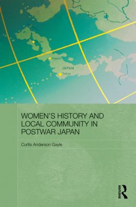 Women's History and Local Community in Postwar Japan book cover