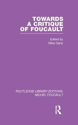 Towards a critique of Foucault: Foucault, Lacan and the question of ethics. book cover