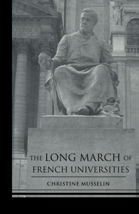 The Long March of French Universities (Paperback) book cover