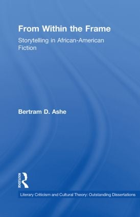 From Within the Frame: Storytelling in African-American Studies, 1st Edition (e-Book) book cover