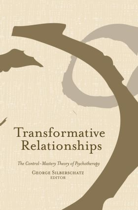 Transformative Relationships: The Control Mastery Theory of Psychotherapy (Paperback) book cover