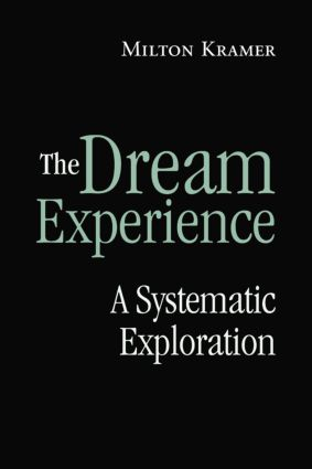 The Dream Experience: A Systematic Exploration (Paperback) book cover