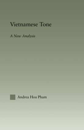Vietnamese Tone: A New Analysis (Paperback) book cover