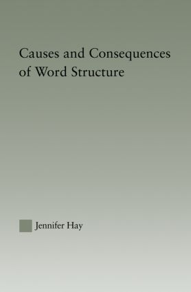 Causes and Consequences of Word Structure: 1st Edition (Paperback) book cover