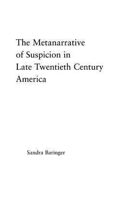 The Metanarrative of Suspicion in Late Twentieth-Century America: 1st Edition (Paperback) book cover