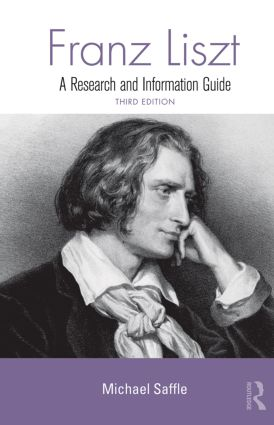 Franz Liszt: A Research and Information Guide book cover
